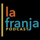 La Franja - Capítulo 22: La Franja Inolvidable