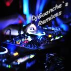 DjGuanche`s Remixes