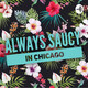 Always Saucy in Chicago does: Side Hustles, iPhone Launch, and the Area 51 Raid