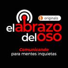 El Abrazo del Oso Podcast