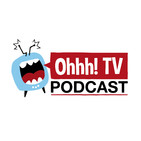 Temporada 06 - Ohhh! TV Podcast