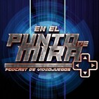 EN EL PUNTO DE MIRA - ESPECIAL GAMESCOM 2014 - 17-08-2014 - 1x11 - FINAL DE TEMPORADA [PODCAST]