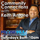Community Connections 4-7-18 Hour 2 Host Keith Antone and guests with Areva Martin, Dr. Lance McCarthy, Father Christ...