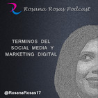 Rosana Rosas Podcast