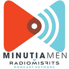 Minutia Men on the Radio Misfits Podcast Network