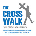 The Cross Walk with Dcn. Kevin Endres