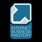Internet Business Mastery | Escape the 9-to-5. Mak