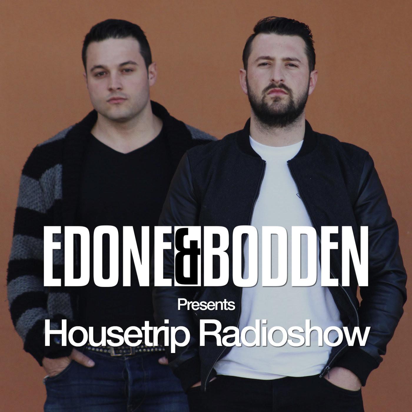 EdOne & Bodden | Housetrip Radioshow