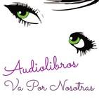 Audiorrelatos de Va por Nosotras