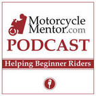 The Motorcycle Mentor Podcast