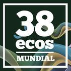 38 Ecos Mundial (Octavos de Final - Día 3)