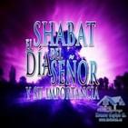 El día del SEÑOR (El Shabat) y su importancia