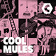 Introducing Cool Mules