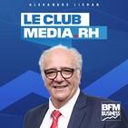 L'intégrale de Club Média RH du samedi 22 février