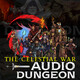 Audio Dungeon: Riddles in the Dark | Ep 9 - Who Wants to Live Forever?