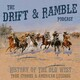 Drift & Ramble EP 38 One Eyed Charley