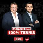 RMC : 24/01 - Les Paris RMC 100% Tennis