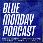 Blue Monday Podcast - EP354