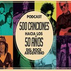 500 canciones hacia los 50 años del rock argentino