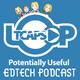 EdTech Loop Episode 103 - Cut Through the Clutter