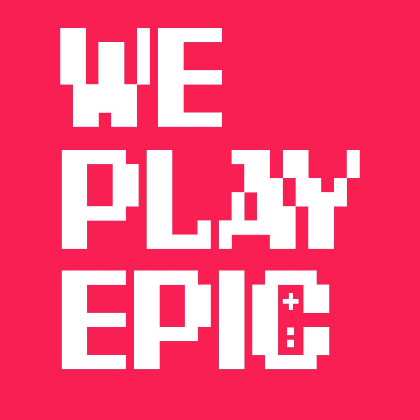We Play Epic