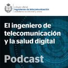Ingeniero de telecomunicación y salud digital