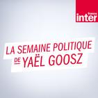 La semaine politique de Yaël Goosz du vendredi 09 novembre 2018