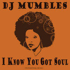 I Know You Got Soul Vol. 1 (Soulful House)