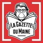 La Gazette du Maine #19 - Du 5 au 25 août