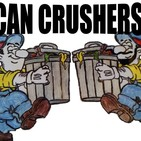 Can Crushers Podcast