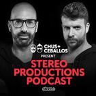 Chus & Ceballos presents Stereo Productions Podcas