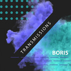 Transmissions by Boris
