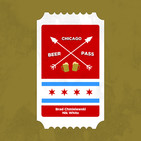Chicago Beer Pass: Uppers & Downers
