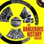 Prof CJ's Dangerous History Podcast