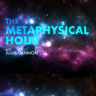 The Metaphysical Hour, May 29, 2020