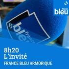08h20, L'invité de France Bleu Armorique
