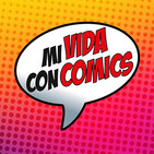 Mi Vida con cómics