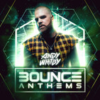 Andy Whitby's BOUNCE ANTHEMS 3