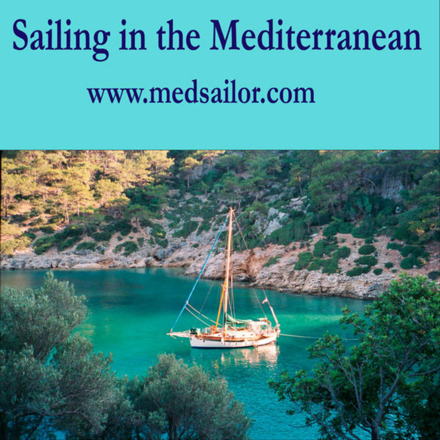 Sailing in the Mediterranean and Beyond Episode 233 Chris Axelson pt. 3