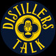 Distillers Talk #27 (Talk about Bourbon, Whiskey, Moonshine & More) - Steve Porter of Woodshed Spirits (Part 1)
