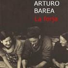 La Forja (La forja de un rebelde 1) - Arturo Barea