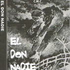 C.M.C (El Don Nadie - Primera Parte) 2019