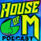 House of M Season 3: Episode 9 - Fantasy Cartoon Draft, Transformers, TMNT, Rick and Morty, Godzilla Vs. Avengers, TG...
