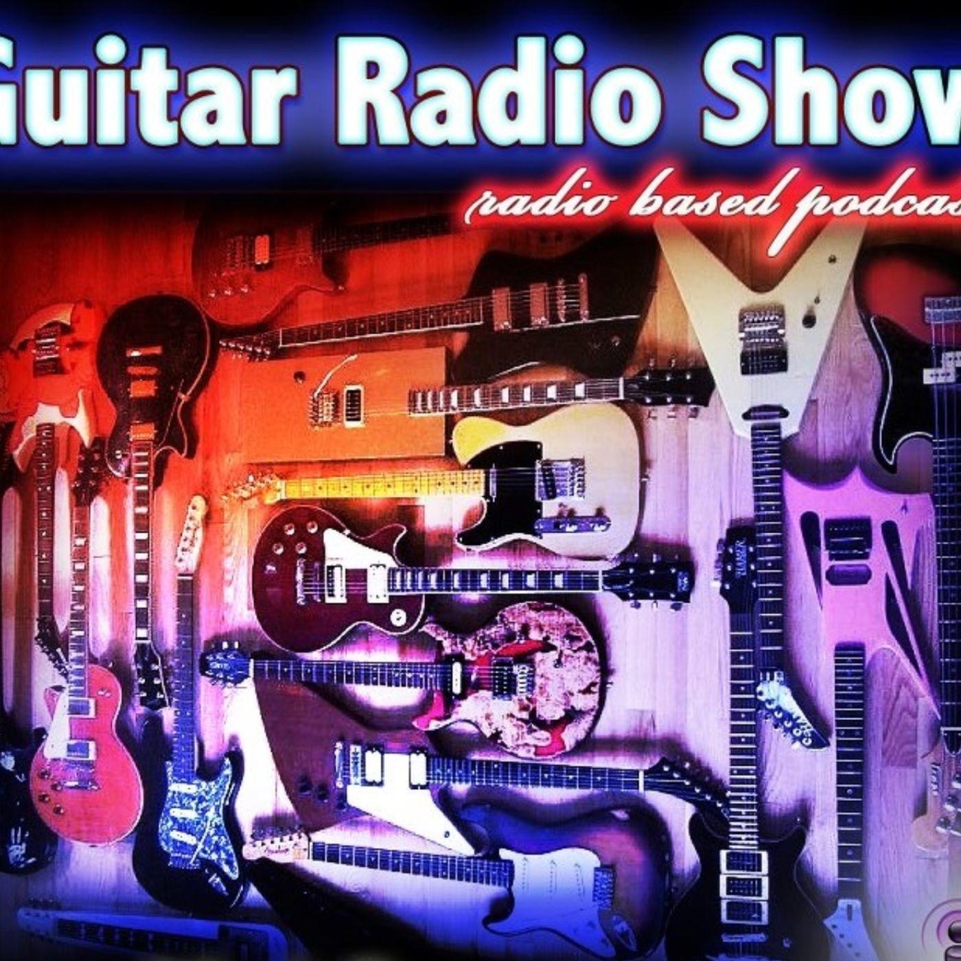 Guitar Radio Show Ep. 151