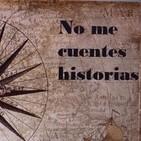 NO ME CUENTES HISTORIAS