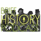 Brief History Podcast