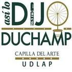Así lo dijo Duchamp No. 131 (3/3)
