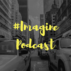 Imagine Podcast