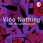 Vino Nothing Ep1: March Madness 2019