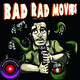 #54 Bad Rad Movies Also Watched Late Nite Double Feature #3